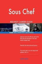 Sous Chef Red-Hot Career Guide; 2568 Real Interview Questions