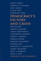 Democracy's Victory and Crisis