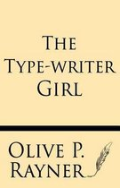 The Type-Writer Girl