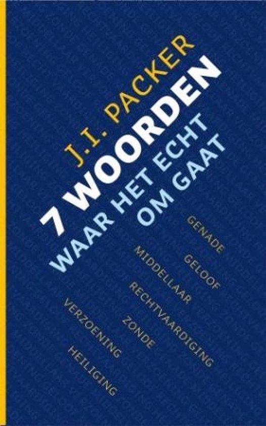 Zeven woorden - J.I. Packer |