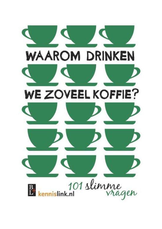 Boek cover Waarom drinken we zoveel koffie? van Jeroen Reumers (Paperback)