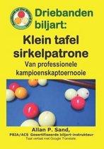 Driebanden Biljart - Klein Tafel Sirkelpatrone