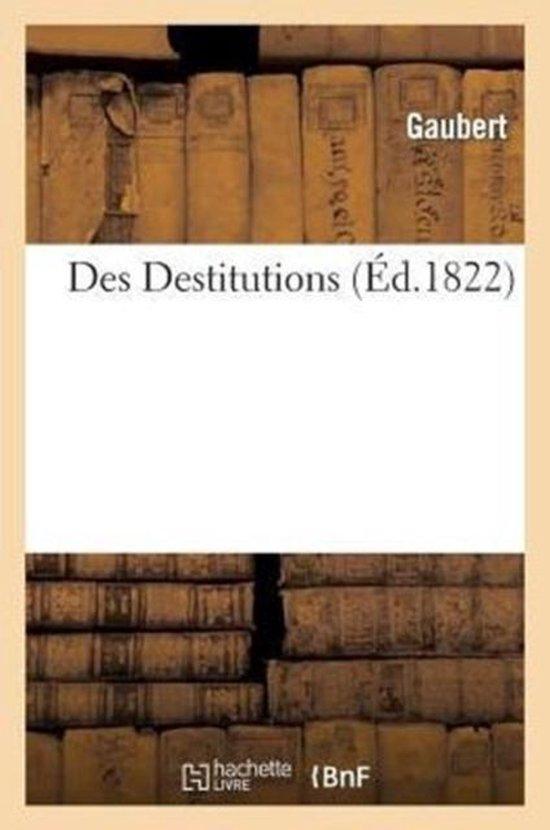 Des Destitutions