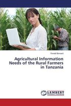 Agricultural Information Needs of the Rural Farmers in Tanzania