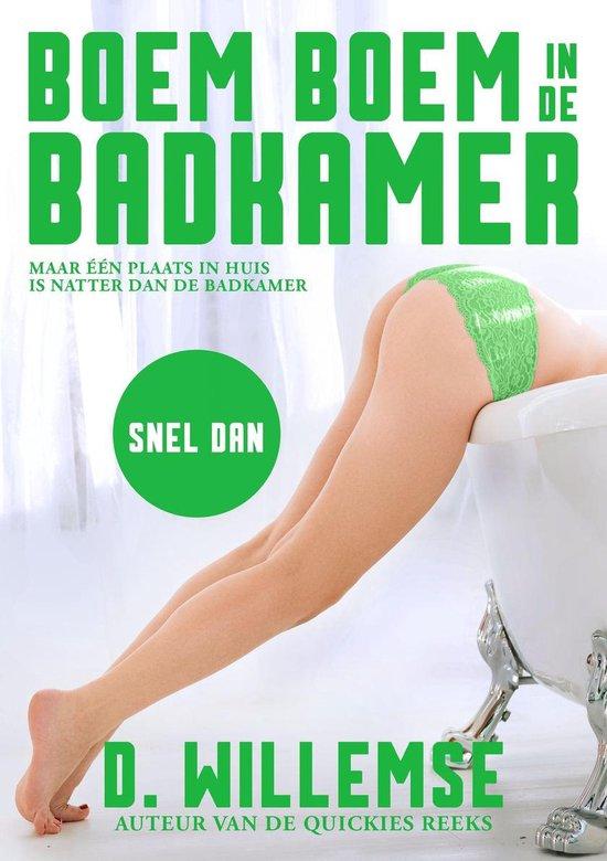 Boem boem in de badkamer 4 - Snel Dan - D. Willemse  