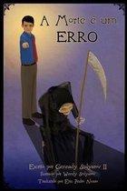 A Morte E Um Erro
