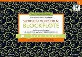 Senioren musizieren: Blockflöte. Lehrbuch mit CD