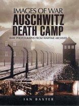 Auschwitz Death Camp (Images of War Series)