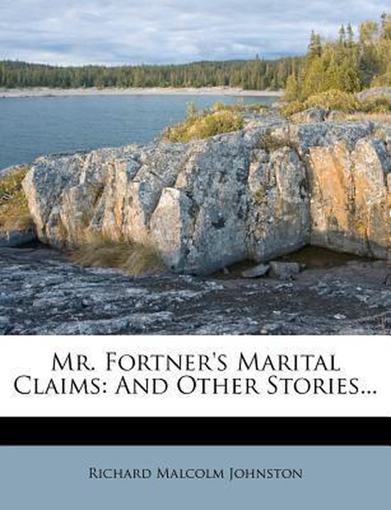 Mr. Fortner's Marital Claims