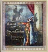 Een theatergeschiedenis der Nederlanden