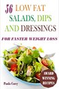 56 Low Fat Salads, Dips And Dressings For Faster Weight Loss