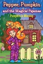 Pepper, Pumpkin and the Magical Pajamas