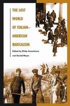 The Lost World of Italian-American Radicalism