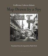 Boek cover Map Drawn By A Spy van Guillermo Cabrera Infante (Paperback)