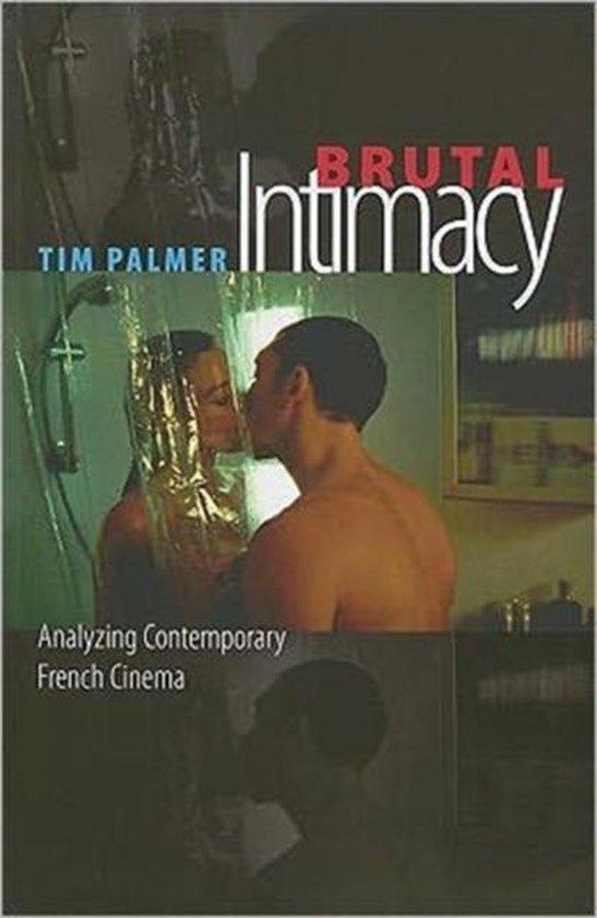 Brutal Intimacy