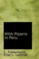 With Pizarro in Peru