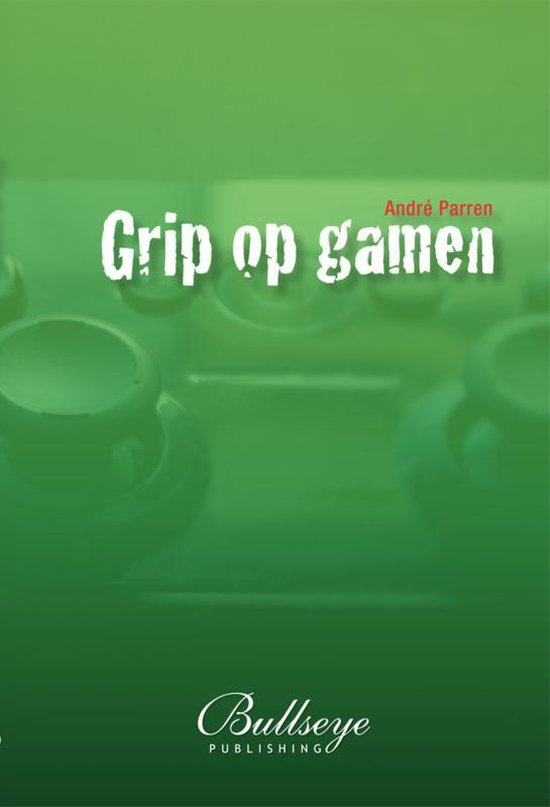 Grip op gamen | bestseller over gamen en opvoeden