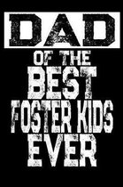 Dad of the Best Foster Kids Ever