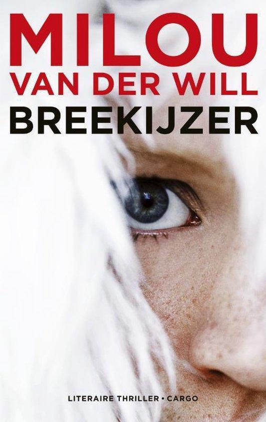 Breekijzer - Milou van der Will pdf epub
