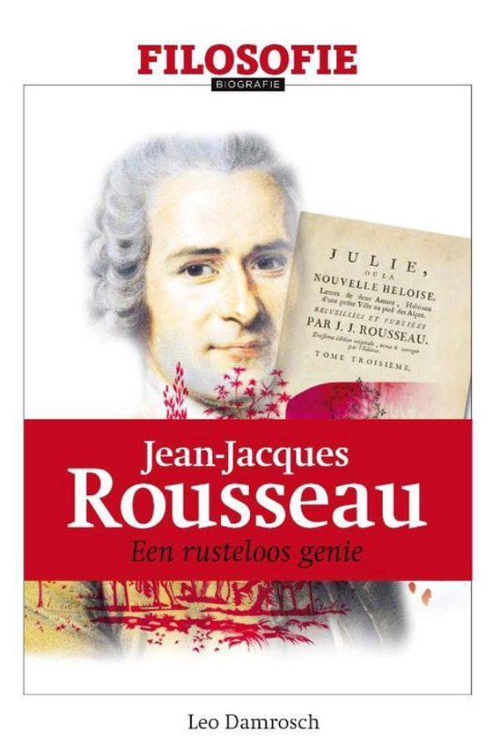 Jean-Jacques Rousseau - Leo Damrosch | Fthsonline.com
