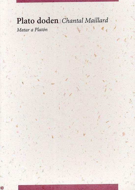Plato Doden - Chantal Maillard |