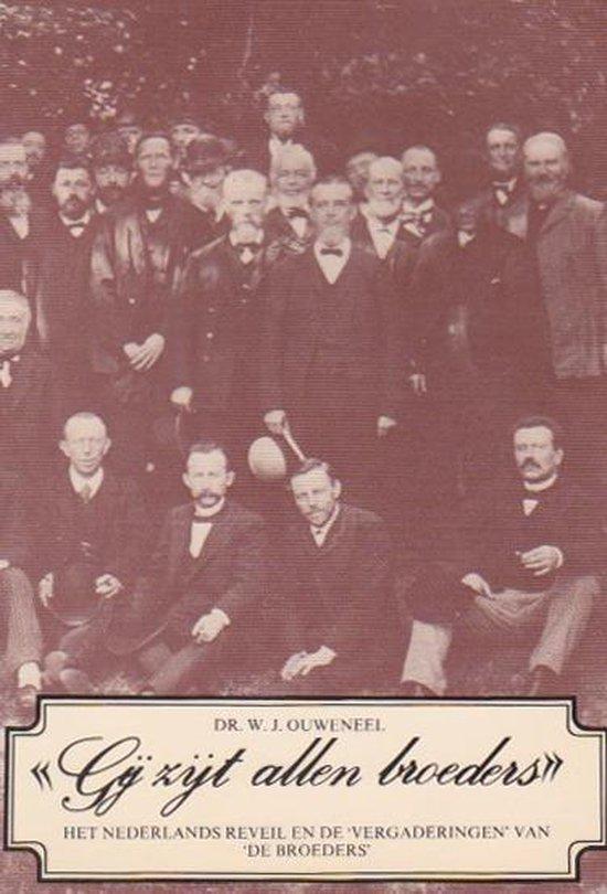 Gij zijt allen broeders - Willem J. Ouweneel   Readingchampions.org.uk