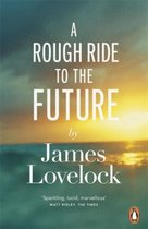 Rough Ride to the Future