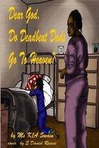 Omslag Dear God, Do Deadbeat Dads Go to Heaven?