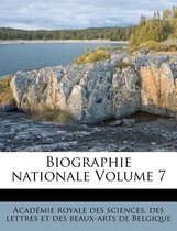 Biographie Nationale Volume 7