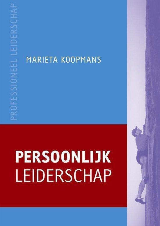 Professioneel leiderschap - Persoonlijk leiderschap - Marieta Koopmans  