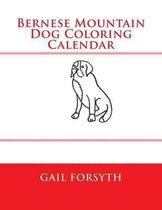 Bernese Mountain Dog Coloring Calendar