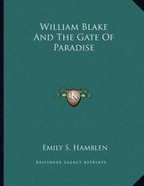 William Blake and the Gate of Paradise