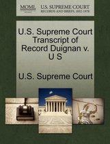 Boek cover U.S. Supreme Court Transcript of Record Duignan V. U S van