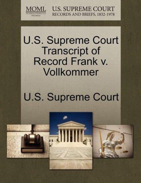 U.S. Supreme Court Transcript of Record Frank V. Vollkommer