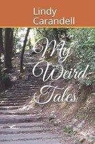 My Weird Tales