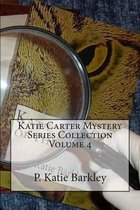 Katie Carter Mystery Series Collection Volume 4