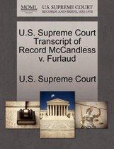 U.S. Supreme Court Transcript of Record McCandless V. Furlaud