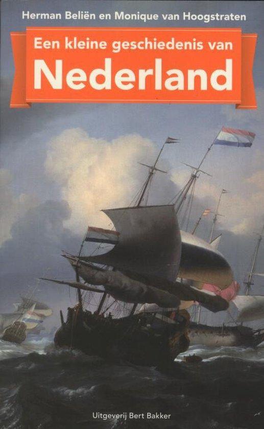 Kleine geschiedenis van Nederland - Monique van Hoogstraten |