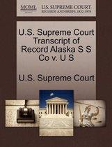U.S. Supreme Court Transcript of Record Alaska S S Co V. U S