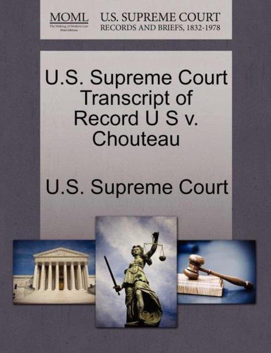 U.S. Supreme Court Transcript of Record U S V. Chouteau