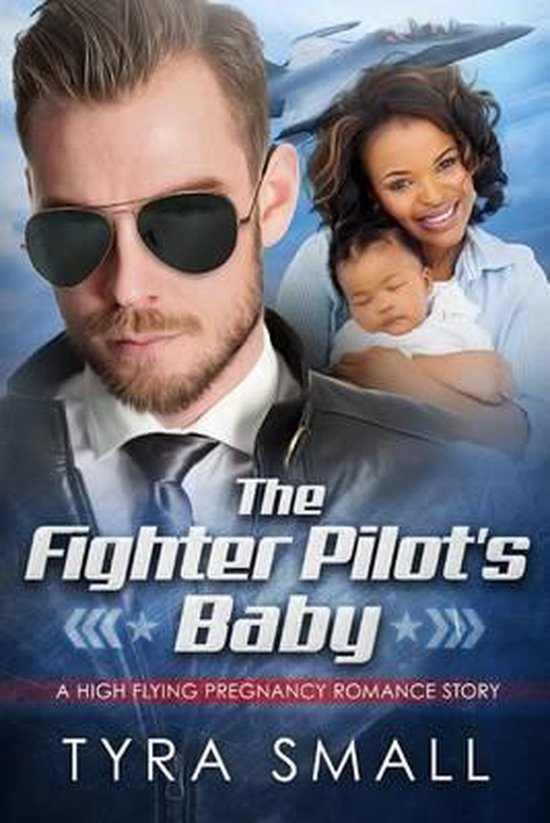 The Fighter Pilot's Baby