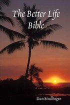 The Better Life Bible