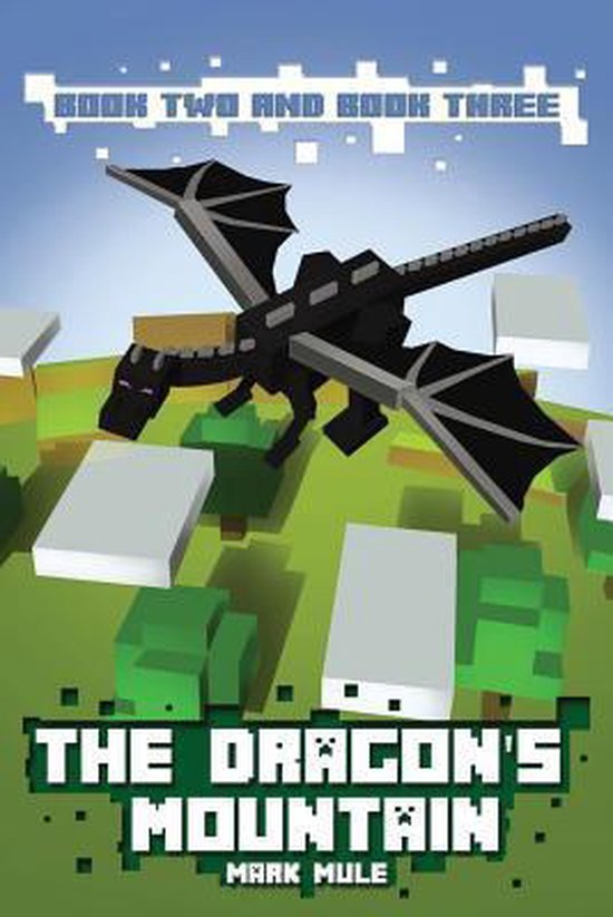 The Dragon's Mountain, Book Two and Book Three