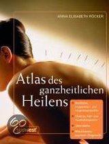 Atlas Des Ganzheitlichen Heilens