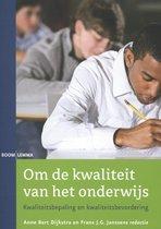 Om de kwaliteit van het onderwijs