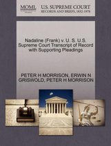 Nadaline (Frank) V. U. S. U.S. Supreme Court Transcript of Record with Supporting Pleadings