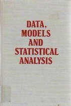 Data, Models and Statistical Analysis