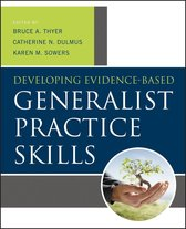 Developing Evidence-Based Generalist Practice Skills