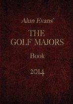 Alun Evans' Golf Majors Book, 2014