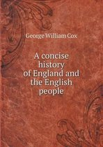 A Concise History of England and the English People